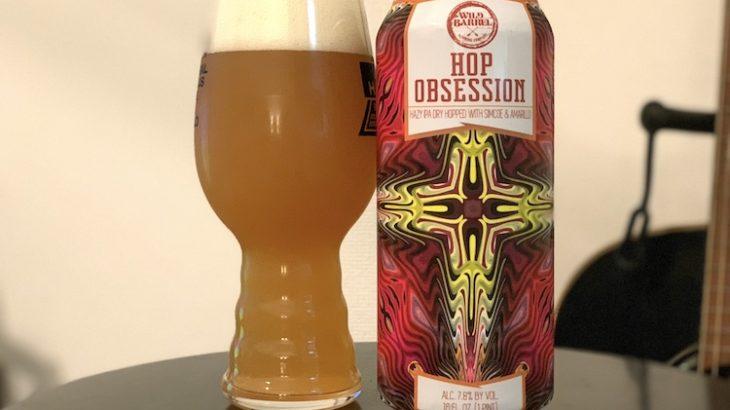 【1日1ビア】Wild Barrel Brewing「Hop Obsession(ホップ オブセッション)」を飲んだ