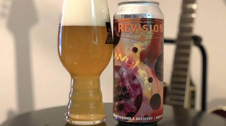 【1日1ビア】REVISION×Kohola Brewery「Owyhee(オワイヒー)」を飲んだ