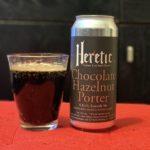 【1日1ビア】Heretic「Chocolate Hazelnut Porter(チョコレート ヘーゼルナッツ ポーター) 」を飲んだ