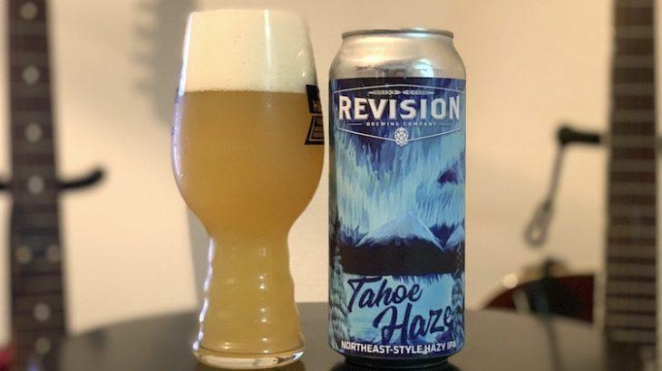 【1日1ビア】REVISION「Tahoe Haze(タホーヘイズ)」を飲んだ